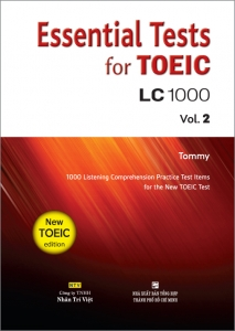 Essential Tests for TOEIC: LC 1000 Vol. 2 (kèm CD)