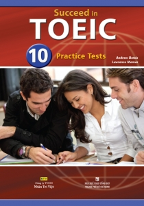 Succeed in TOEIC: 10 Practice Tests (kèm CD)