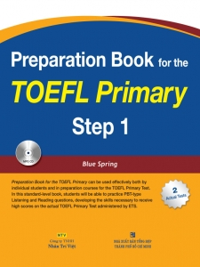 Preparation Book for the TOEFL Primary: Step 1 (kèm CD)
