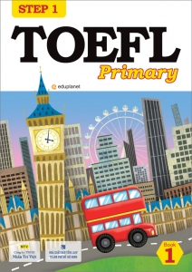 TOEFL Primary Step 1: Book 1 (kèm CD)