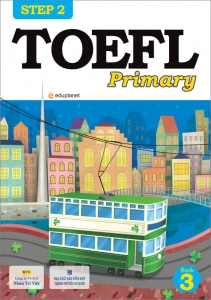 TOEFL Primary Step 2: Book 3 (kèm CD)