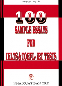 100 sample essays for IELTS & TOEFL - iBT tests