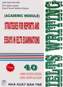 IELTS Writing - Strategies for Reports and Essays in IELTS examination