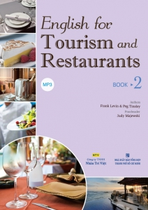 English for Tourism and Restaurants – Book 2 (kèm CD)